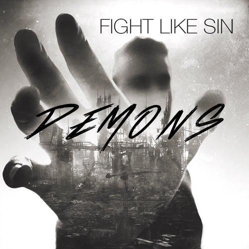 Demons by Fight Like Sin