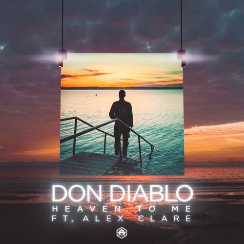Heaven To Me von Don Diablo
