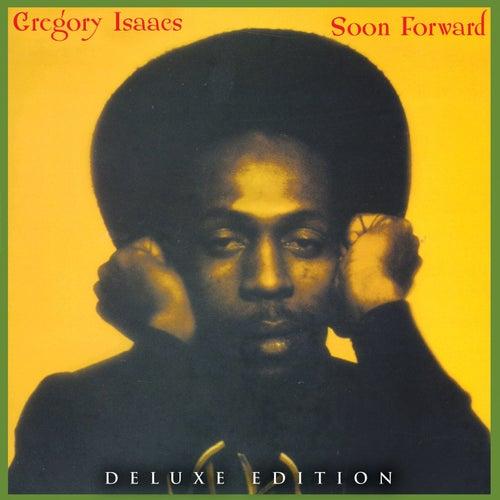 Soon Forward by Gregory Isaacs