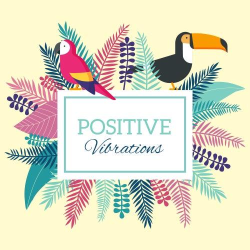 Positive Vibrations von Ibiza Chill Out