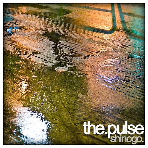 The Pulse by Shinogo