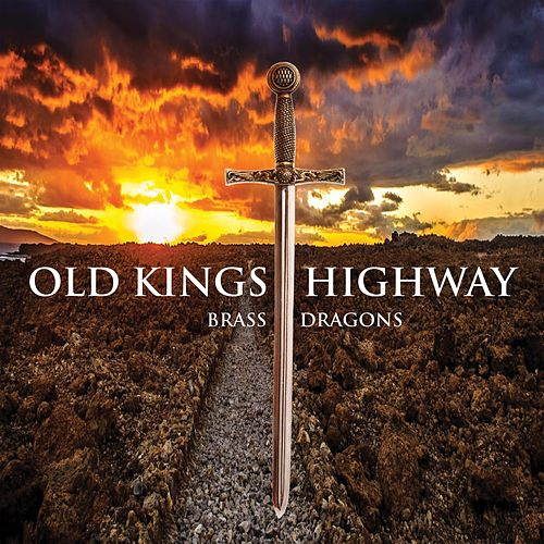 Old Kings Highway by Brass Dragons