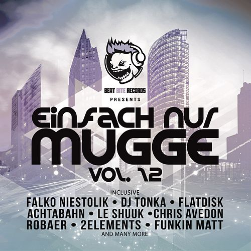 Einfach nur Mugge, Vol. 12 by Various Artists