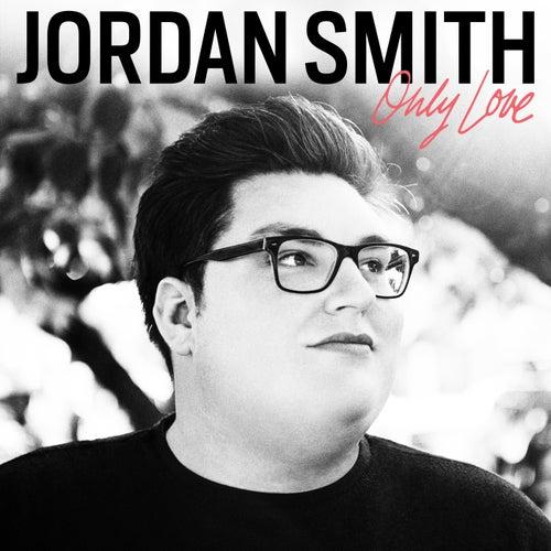 Only Love de Jordan Smith