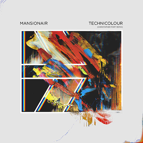 Technicolour (Christopher Port Remix) by Mansionair