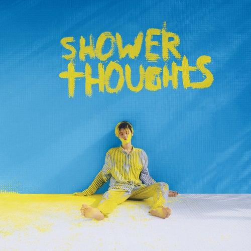 Shower Thoughts von Kristian Kostov