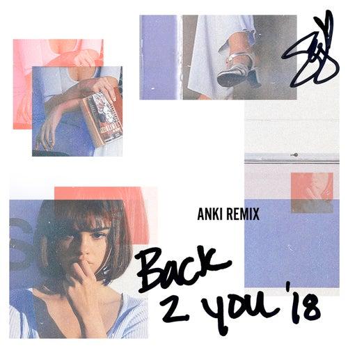 Back To You (Anki Remix) by Selena Gomez