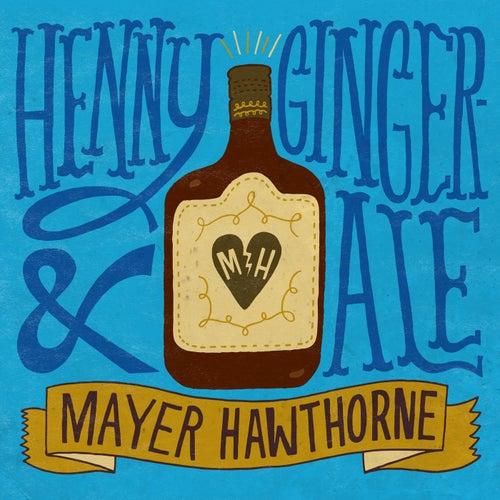Henny & Gingerale di Mayer Hawthorne