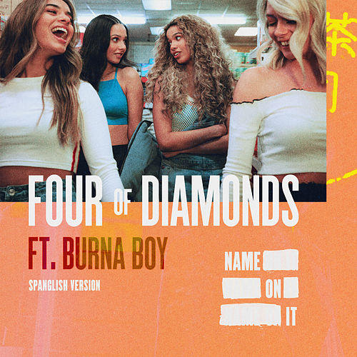 Name On It (Spanglish Version) by Four Of Diamonds