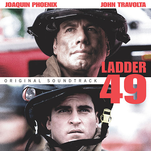 Ladder 49 (Original Motion Picture Soundtrack) by Various Artists