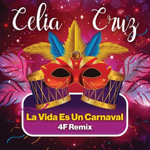 La Vida Es Un Carnaval (4F Remix) by Celia Cruz