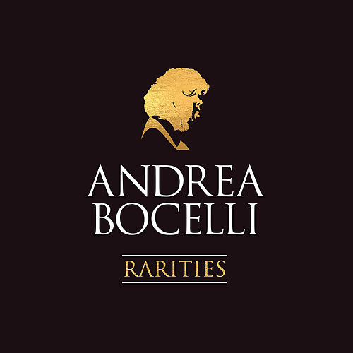 Rarities (Remastered) by Andrea Bocelli