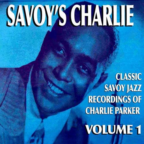 Savoy's Charlie, Vol. 1 by Charlie Parker
