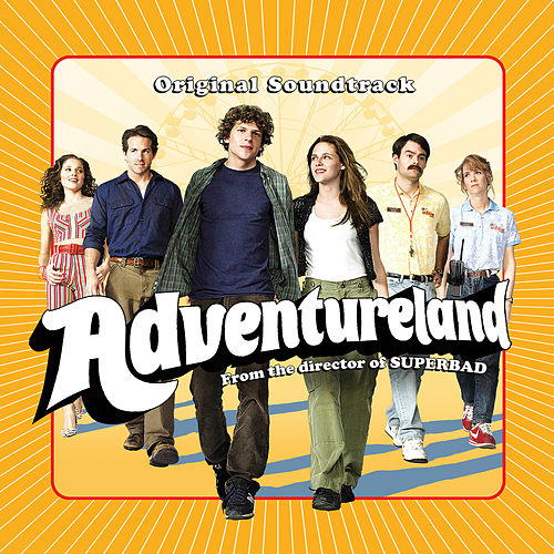 Adventureland (Original Motion Picture Soundtrack) by Various Artists