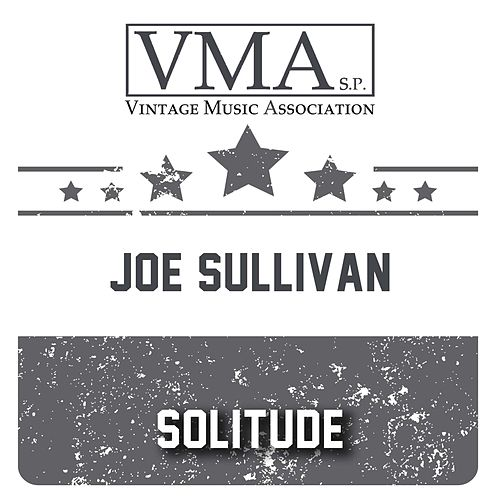 Solitude by Joe Sullivan