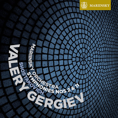 Shostakovich: Symphonies Nos. 2 & 11 von Valery Gergiev