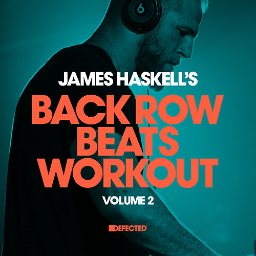 James Haskell's Back Row Beats Workout, Vol. 2 by James Haskell