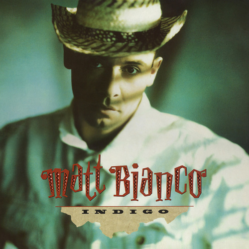 Indigo (Expanded) by Matt Bianco