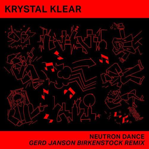 Neutron Dance (Gerd Janson Birkenstock Remix) by Krystal Klear
