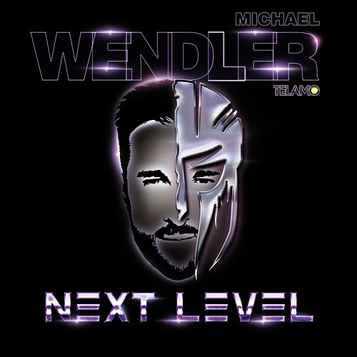Next Level by Michael Wendler