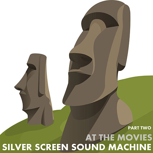 At the Movies, Part Two by Silver Screen Sound Machine
