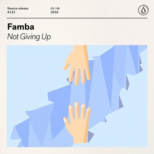 Not Giving Up von Famba