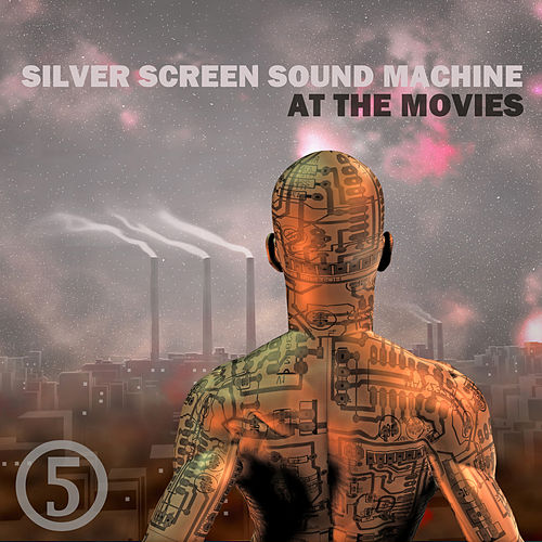 At the Movies, Part Five by Silver Screen Sound Machine
