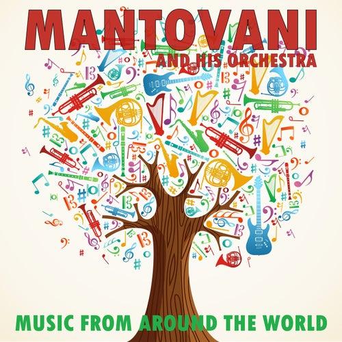 Music From Around the World von Mantovani & His Orchestra