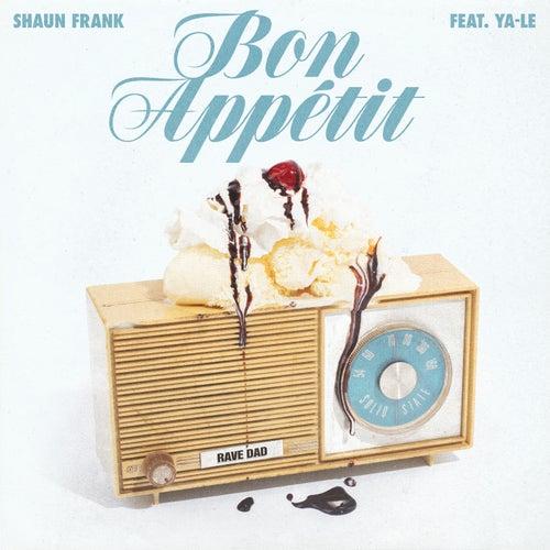 Bon Appétit by Shaun Frank