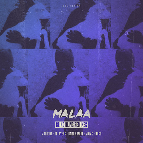 Bling Bling Remixes by Malaa