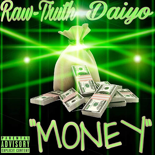 Money von The Raw Truth