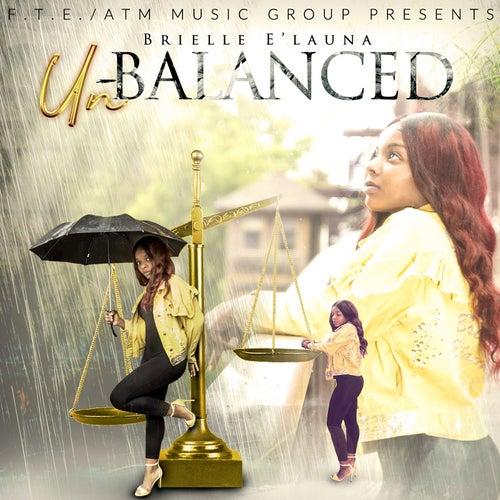 UnBalanced by Brielle E'Launa