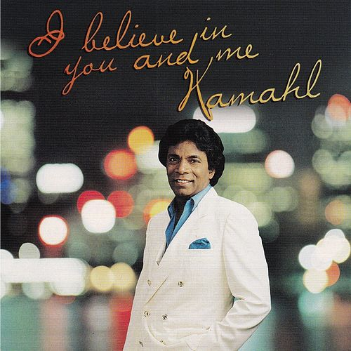 I Believe In You and Me de Kamahl