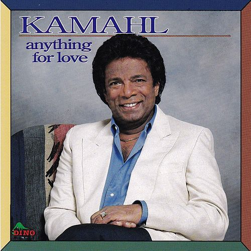 Anything for Love de Kamahl