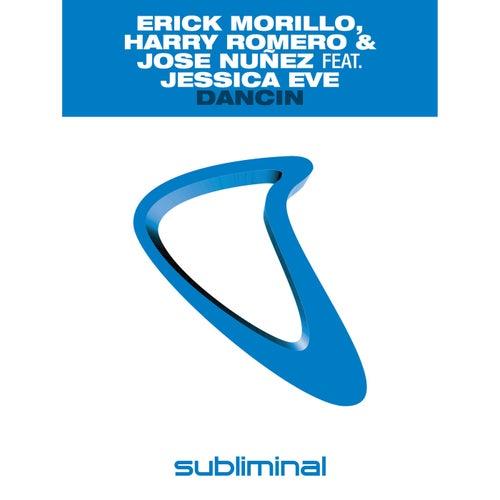 Dancin by Erick Morillo