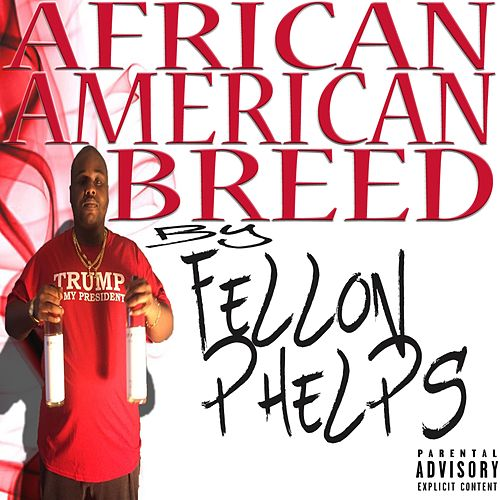 African American Breed de Fellon Phelps