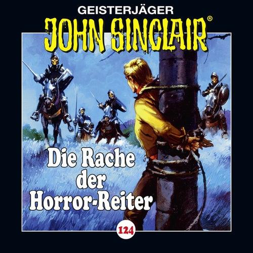 Folge 124: Die Rache der Horror-Reiter von John Sinclair