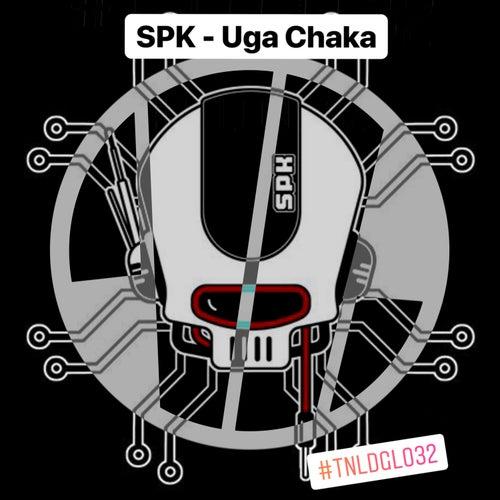 Uga Chaka by SPK