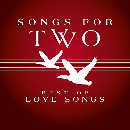 Songs for Two - Best of Love Songs de Various Artists