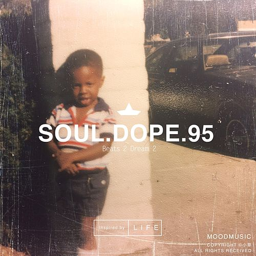 Beats 2 Dream 2 by Soul.Dope.95