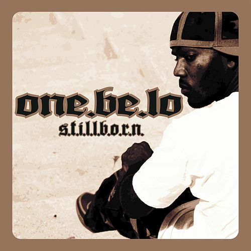 Stillborn by One Be Lo