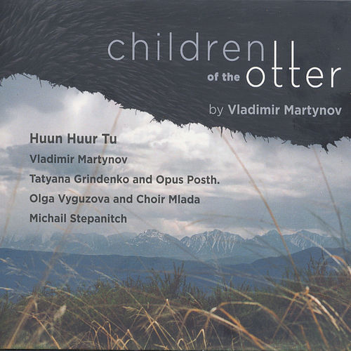 Children of the Otter de Huun-Huur-Tu