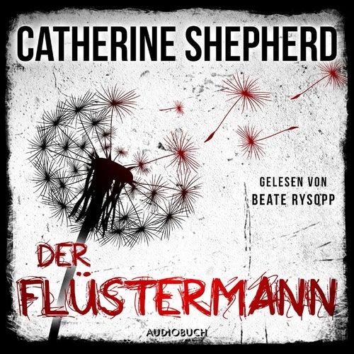 Der Flüstermann - Ein Fall für Laura Kern (Ungekürzt) von Catherine Shepherd