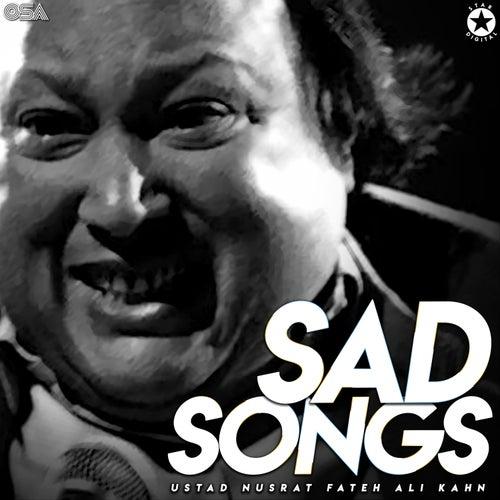 Sad Songs von Nusrat Fateh Ali Khan