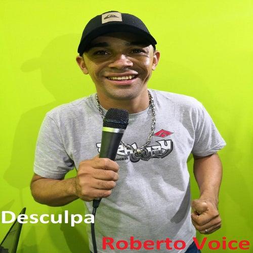 Desculpa de Roberto Voice