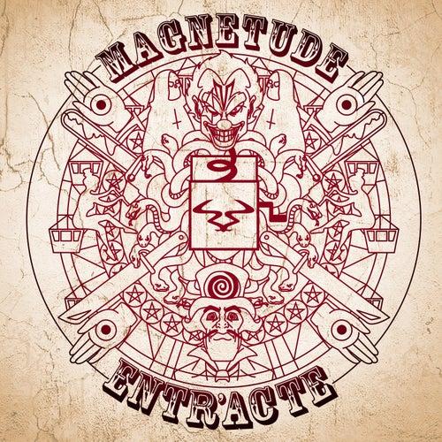 Entr'acte by Magnetude