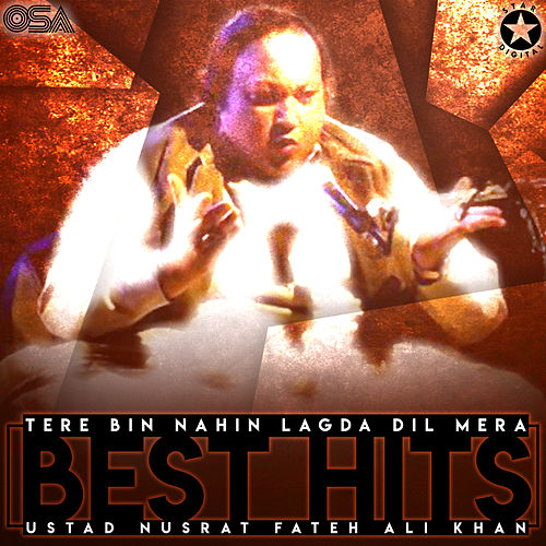 Tere Bin Nahin Lagda Dil Mera - Best Hits von Nusrat Fateh Ali Khan