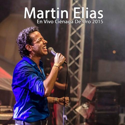 En vivo Ciénaga de Oro 2015 von El Gran Martín Elías