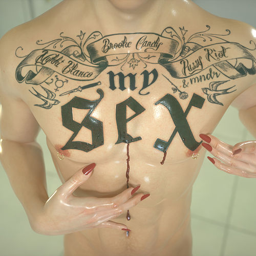 My Sex by Brooke Candy