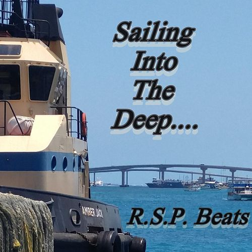 Sailing into the Deep by R.S.P.